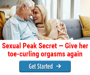 Sexual Peak Secret - Give her toe-curling orgasms again